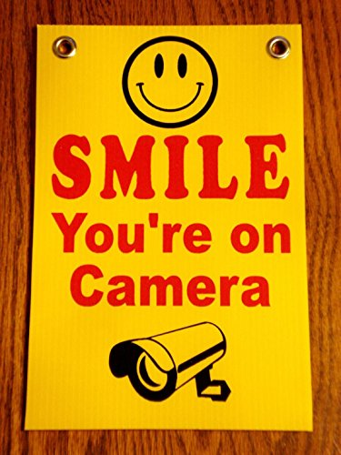 Grommets Security Surveillance Smile You're on Camera Sign Size 8″x12″ Printed 1-Side